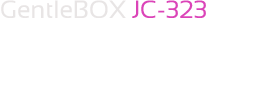 GentleBOX JC-323